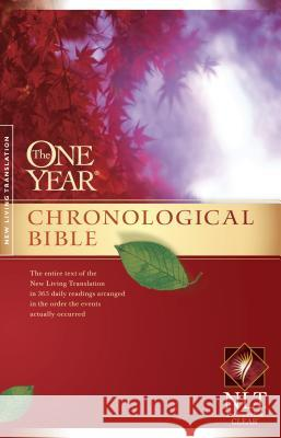 NLT One Year Chronological Bible, The Tyndale House Publishers 9781414314082