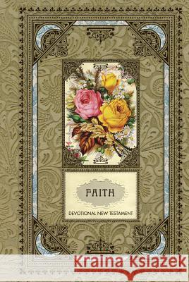 Faith Devotional New Testament-Ntl-Psalms and Proverbs Tyndale 9781414339665