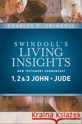 Insights on 1, 2 & 3 John, Jude Charles R. Swindoll 9781414393742