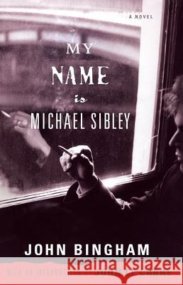 My Name Is Michael Sibley John Bingham John L 9781416540472 Simon & Schuster