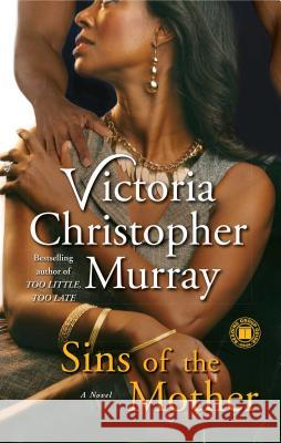 Sins of the Mother Victoria Christopher Murray 9781416589181
