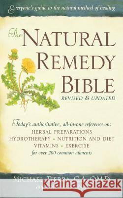 The Natural Remedy Bible Michael Tierra John Lust 9781416592990