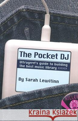 The Pocket DJ Sarah Lewitinn 9781416907237