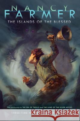 The Islands of the Blessed Nancy Farmer 9781416907381