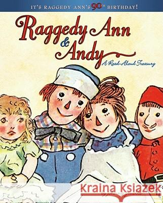 Raggedy Ann & Andy: A Read-Aloud Treasury Johnny Gruelle 9781416907527
