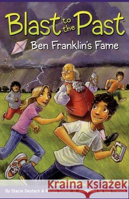Ben Franklin's Fame Stacia Deutsch Rhody Cohon Guy Francis 9781416918042 Aladdin Paperbacks