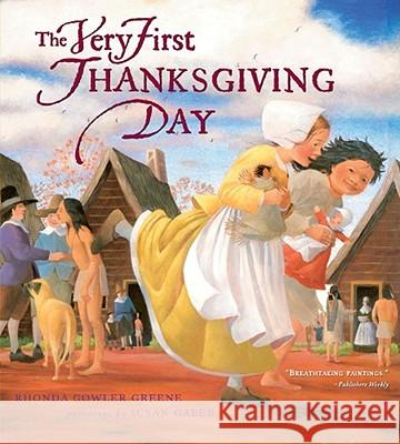 The Very First Thanksgiving Day Rhonda Gowler Greene Susan Gaber 9781416919162