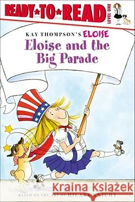 Eloise and the Big Parade Lisa McClatchy Tammie Speer Lyon 9781416935230 Aladdin Paperbacks