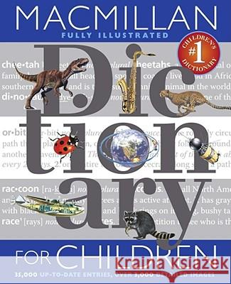 MacMillan Dictionary for Children Christopher G. Morris 9781416939597