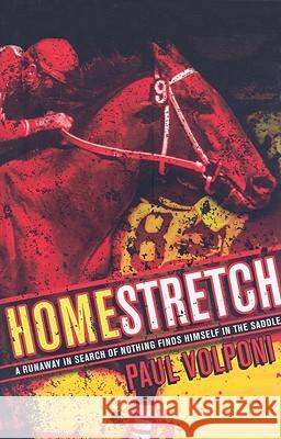Homestretch Paul Volponi 9781416939870 Atheneum Books