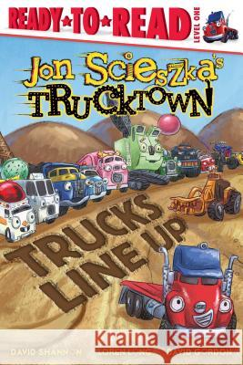 Trucks Line Up Jon Scieszka David Shannon Loren Long 9781416941477