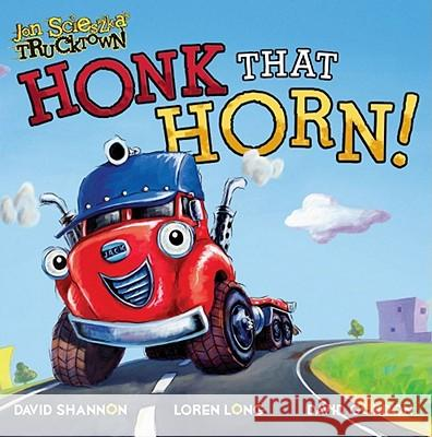 Honk That Horn! Tom Mason Dan Danko David Shannon 9781416941842