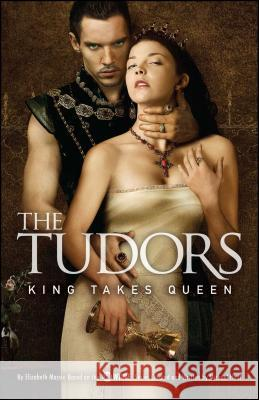 The Tudors: King Takes Queen Anne Gracie 9781416948872