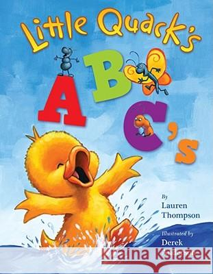 Little Quack's ABC's Lauren Thompson Derek Anderson 9781416960911