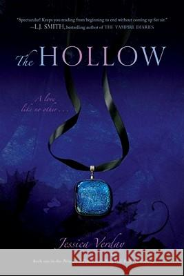 The Hollow Jessica Verday 9781416978947