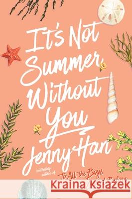 It's Not Summer Without You Jenny Han 9781416995555