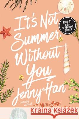 It's Not Summer Without You Jenny Han 9781416995562