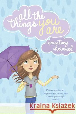 All the Things You Are Courtney Sheinmel 9781416997184