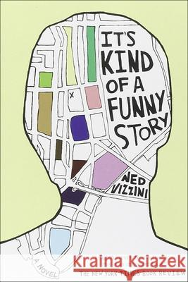 It's Kind of a Funny Story Ned Vizzini 9781417818181