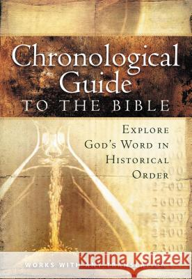 The Chronological Guide to Bible Thomas Nelson Publishers 9781418541750