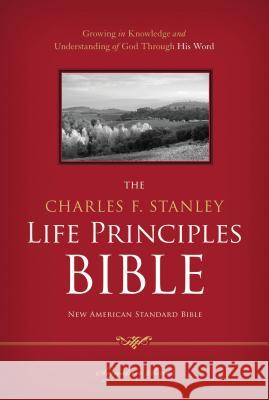 Charles F. Stanley Life Principles Bible-NASB-Signature Charles F. Stanley 9781418550325