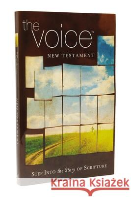 The Voice New Testament, Paperback : Step Into the Story of Scripture   9781418550769