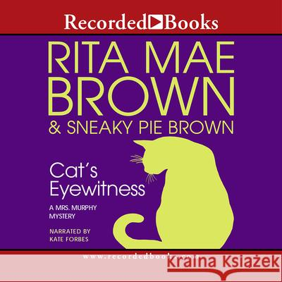 Cat's Eyewitness - audiobook Rita Mae Brown Sneaky Pie Brown                         George Guidall 9781419329074 Recorded Books