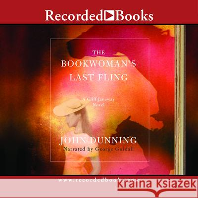 The Bookwoman's Last Fling - audiobook John Dunning George Guidall 9781419387227 Recorded Books