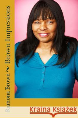 Brown Impressions Ramona Brown 9781419634185