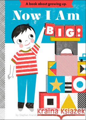 Now I Am Big! Stephen Krensky 9781419704161
