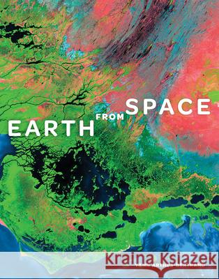 Earth from Space Yann Arthus-Bertrand 9781419709623