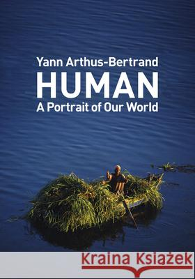 Human: A Portrait of Our World  9781419719370