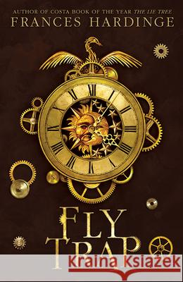 Fly Trap: The Sequel to Fly by Night Frances Hardinge 9781419728778