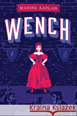 Wench Maxine Kaplan 9781419738517