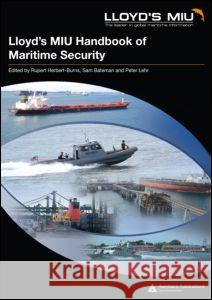 Lloyd's MIU Handbook of Maritime Security Julio Espin-Digon 9781420054804