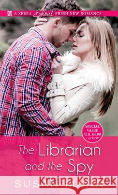 The Librarian and the Spy Susan Mann 9781420143300