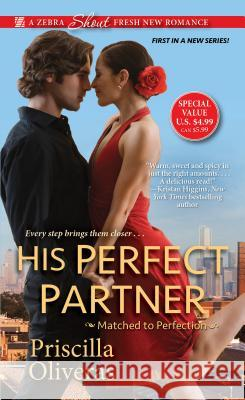 His Perfect Partner Priscilla Oliveras 9781420144284