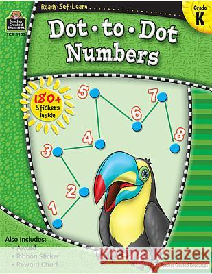 Ready-Set-Learn: Dot-To-Dot Numbers Grd K Teacher Created Resources                Teacher Created Resources 9781420659573 Teacher Created Materials