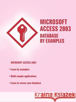 Microsoft Access 2003 Database by Examples Sheila Ababio 9781420827354