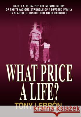 What Price a Life? Tony Lebrsn 9781420862690