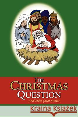 The Christmas Question Marla Frye 9781420868944