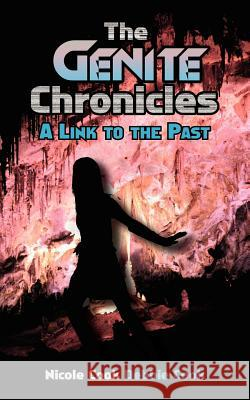 The Genite Chronicles Nicole Cook Debbie Cook 9781420872941