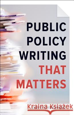 Public Policy Writing That Matters Chrisinger, David 9781421422268