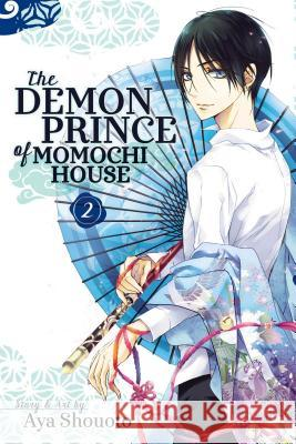 The Demon Prince of Momochi House, Vol. 2 Aya Shouoto 9781421579634