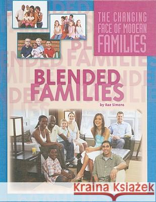 Blended Families Sheila Stewart 9781422214923