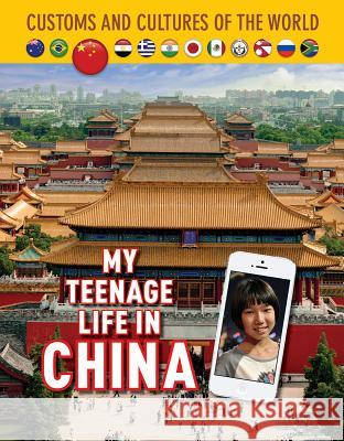 My Teenage Life in China Shi Yu Li Jim Whiting 9781422239025