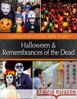 Halloween & Remembrances of the Dead Betsy Richardson 9781422241479