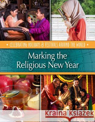 Marking the Religious New Year Betsy Richardson 9781422241516