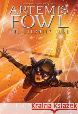 Artemis Fowl the Eternity Code Eoin Colfer 9781423124535 Hyperion