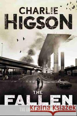 The Fallen (an Enemy Novel) Charlie Higson 9781423166368 Disney Press